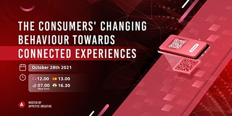 The Consumers' Changing Behaviour Towards Connected Experiences tickets