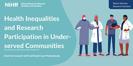 Health Inequalities and Research Participation in Under-served Communities tickets