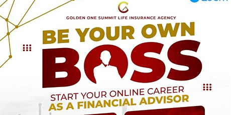 Be Your Own Boss: Financial Advisor Career Preview tickets