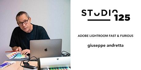 Fast&Furious - Adobe Lightroom con Giuseppe Andretta biglietti
