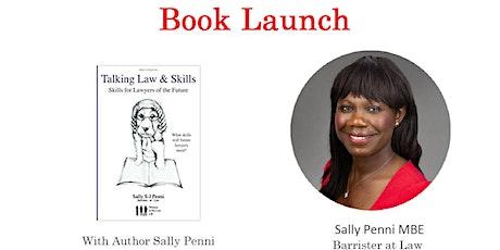 Book Launch: Sally Penni  - Talking Law & Skills biglietti