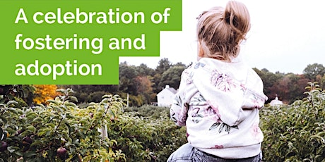 A celebration of fostering, adoption, special guardianship and kinship care tickets