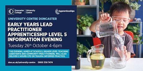 Early Years Lead Practitioner Apprenticeship Level 5 Information Evening tickets