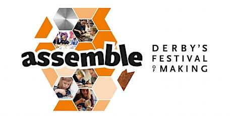 Assemble: Derby's Making Festival tickets