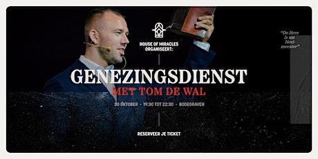 Genezingsdienst met Tom de Wal | De Here is uw Heelmeester tickets