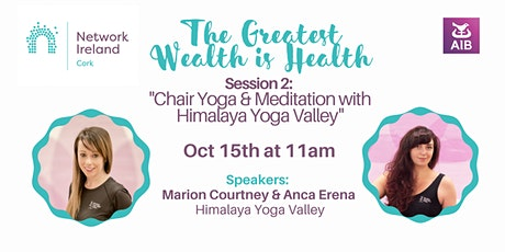 The Greatest Wealth is Health   Session 2: Chair Yoga & Meditation tickets