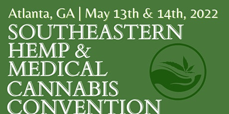Southeastern Hemp and Medical Cannabis Convention tickets