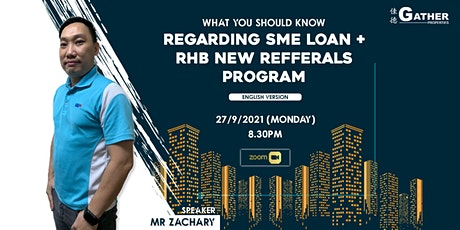 """""""What you should know regarding SME Loan + RHB new referrals program"""" tickets"""