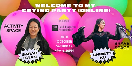 Welcome To My Crying Party (OCTOBER Online) tickets