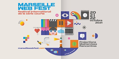 MARSEILLE WEB FEST - EDITION 2021 tickets