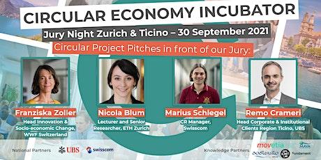 Circular Economy Incubator Jury Night 2021 I Zurich/Ticino tickets