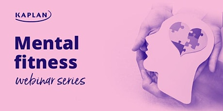 How to strengthen our mental fitness - Coping Under Pressure tickets