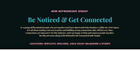 Be Noticed & Get Connected - Gold Coast tickets