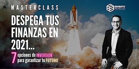 Masterclass | Despega tus Finanzas: Las 7 Mejores Opciones de Inversión entradas
