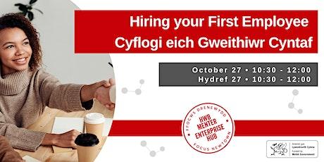 Hiring your First Employee | Cyflogi eich Gweithiwr Cyntaf tickets