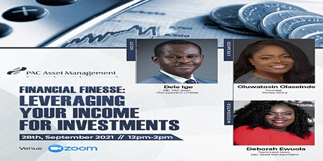 FINANCIAL FINESSE: LEVERAGING YOUR INCOME FOR INVESTMENTS tickets