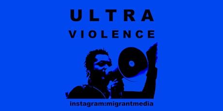 Ultraviolence  (Director Ken Fero) tickets