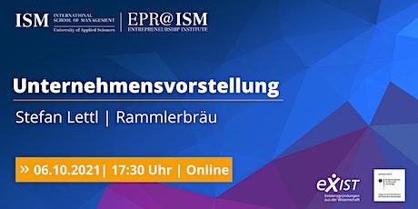 EPR@ISM - Unternehmensvorstellung Rammlerbräu Tickets