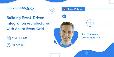 Webinar: Building Event-Driven Integration Architectures with Event Grid tickets