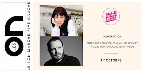 Les ON: Conversation entre Alice Pfeiffer et Pascal Monfort billets