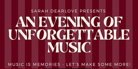 Sarah Dearlove presents an evening of unforgettable musical performances. tickets
