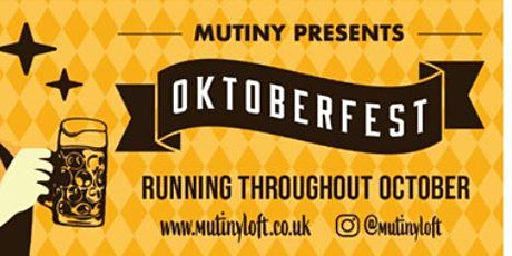 Oktoberfest Mutiny Loft 2021 tickets