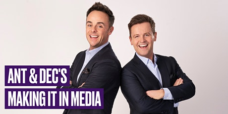 Ant and Dec's Making it in Media with The Reporters' Academy tickets