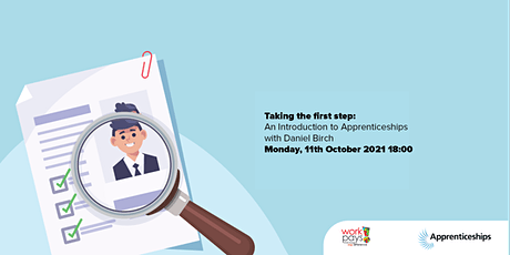 Taking the first step: An introduction to Apprenticeships tickets