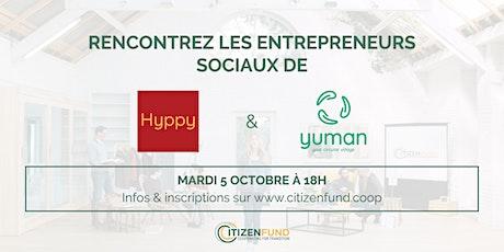 Rencontre d'entrepreneurs sociaux : Hyppy & Yuman billets
