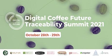 Digital Coffee Future, Traceability Summit 2021 Tickets