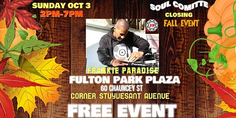 FREE OUTDOOR EVENT SOUL COMITTE FRANKIE PARADISE tickets