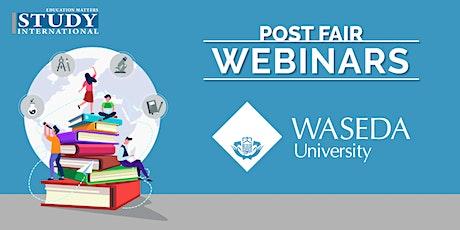 Post-Fair FREE Webinar: Waseda University tickets