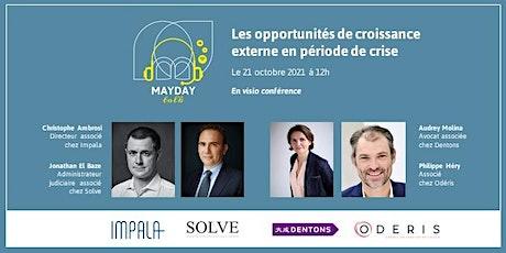 Mayday talk : Les opportunités de croissance externe en période covid billets