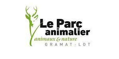 Découverte du parc animalier de Gramat billets