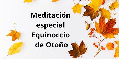 Meditación Equinoccio Otoño entradas