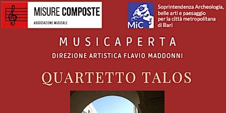 MUSICA APERTA - QUARTETTO TALOS tickets