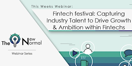 Fintech festival: Capturing Industry Talent to Drive Growth & Ambition tickets
