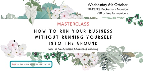 How to run your business without running yourself into the ground tickets