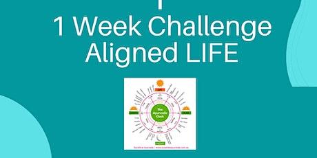Aligned LIFE 1 Week Challenge tickets