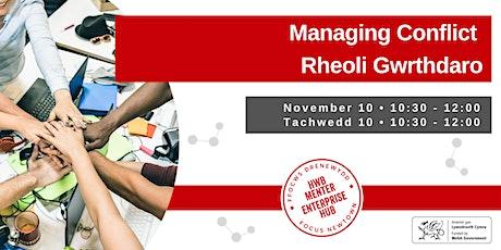 Managing Conflict   Rheoli Gwrthdaro tickets