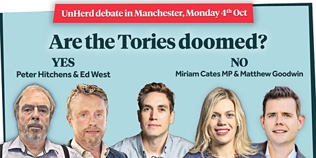Are the Tories doomed?  UnHerd at Conservative party Conference, Manchester tickets