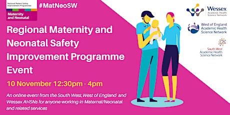 Regional Maternity and Neonatal Safety Improvement Programme Nov21 tickets