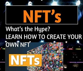 NFTs What's the Hype - Learn how to mint your first NFT tickets