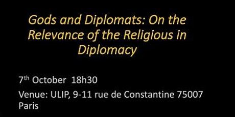 Gods and Diplomats: On the Relevance of the Religious in Diplomacy billets