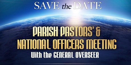 Parish Pastors' & National Officers' Meeting with the General Overseer tickets