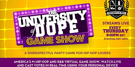 The University of Dope Game Show Season 3 tickets