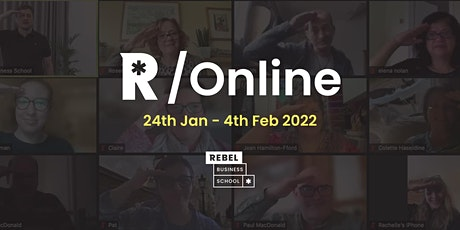 Rebel Nationwide - Online Business Course January 2022 tickets