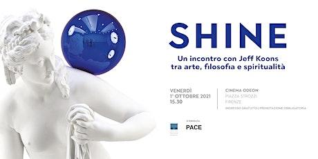 Shine - Un incontro con Jeff Koons tra arte, filosofia e spiritualità biglietti