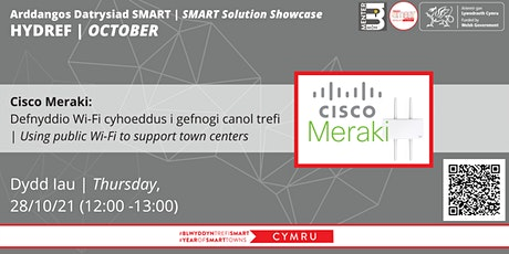 SMART Town Solution Showcase -  Cisco Meraki  Public Wi-Fi tickets