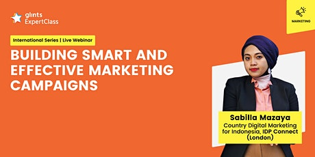[GEC International Series] Building Smart and Effective Marketing Campaigns tickets